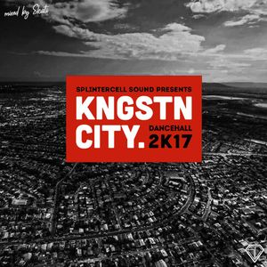 KINGSTON CITY - Dancehall 2017