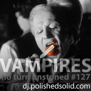 Vampire Scores and Soundtracks (No Turn Unstoned #127)