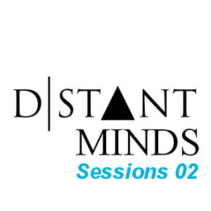 Distant Minds Sessions 02: I Only Have Eyes For You