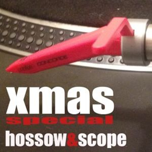 HOSSOW & SCOPE XMAS OLDSCHOOL SPECIAL FEATURE (283min, vinyl only, no digital bling bling)