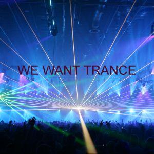 We Want Trance 08/07