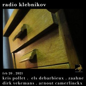 RADIO KLEBNIKOV Uitzending 20/02/2021 Integraal