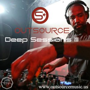 Deep Sessions III mixed by OutSource