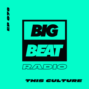 EP #78 - This Culture (This Is Our Culture Mix)