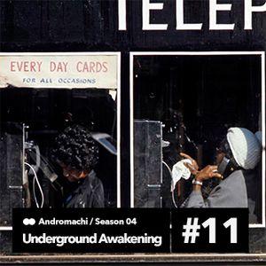 Underground Awakening #4.11 11.05.2016