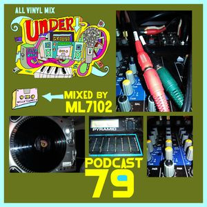 UNDERGROUND FEED BACK STEREO PODCAST 79 (Mixed By ML7102) All Vinyl Mix