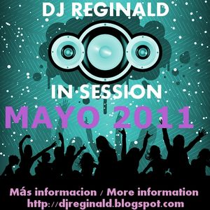 Dj Reginald - Session Mayo 2011