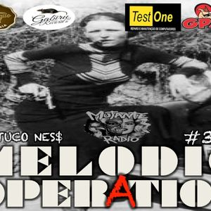 MELODIC OPERATION EPISODIO 34
