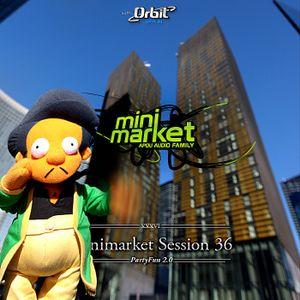 MinimarketSession 036 - PartyFun 2.0
