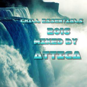 Chill Essentials 2016 - Attica