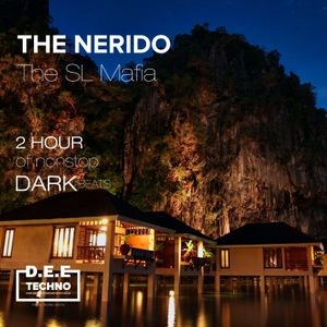 The Nerido - The SL Russian Mafia - Deep Dark Beats 001