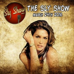 THE SLY SHOW ( 03-24-16)