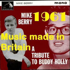 HOW BRITAIN GOT ITS MOJO: 1961 MUSIC MADE IN THE UK