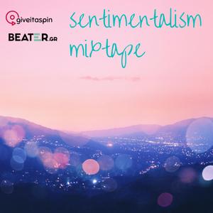 >> Sentimentalism tape <<