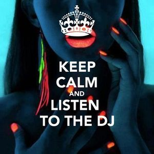 Dj Spider Keep calm and listen to the DJ -)