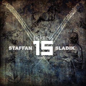 Staffan Sladik - sickness vol.15 (part 5_10)