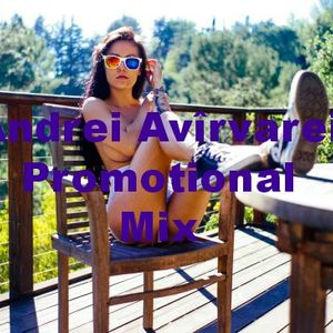 Andrei Avîrvarei - Promotional Mix ( July 2k14 )