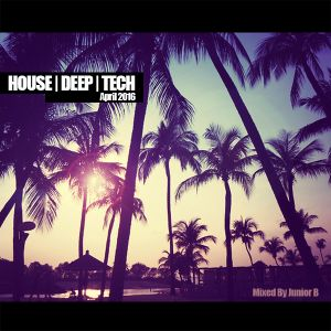 House | Deep | Tech - April 2016