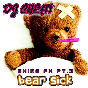 Shire FX Pt.3 - Bear Sick