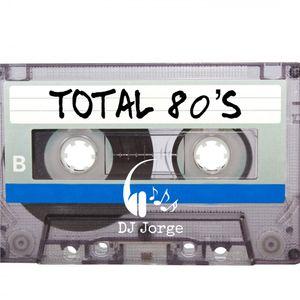 Total 80s DJ Jorge Mixtape
