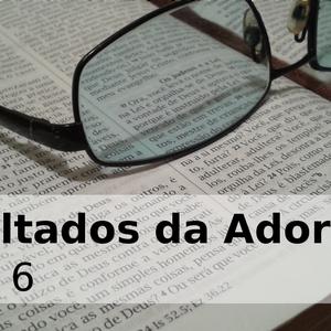 A adoração e suas consequências. Isaías 6. 20130721