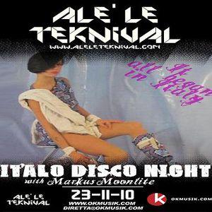 Alè Le Teknival 23.11.2010 - ITALO DISCO NIGHT with MARKUS MOONLITE