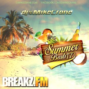 Summer Beats 2017 mixed by DJ Mike Crane