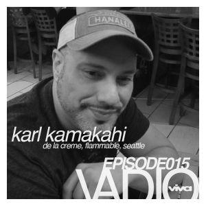 VADIO 015 :: Karl Kamakahi (De la Creme, Seattle)