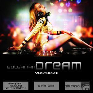 Musabesni - Bulgarain Dream 32 on tm-radio