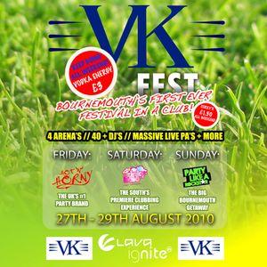 VK Fest 2010 @ Lava Ignite Bournemouth