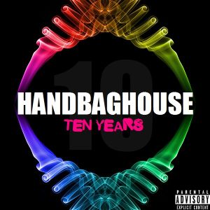 Handbag House - Ten Years (Part 1)