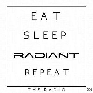 Eat Sleep Radiant Repeat (The Radio) 001