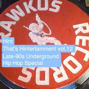 That's Hintertainment vol.12 - [Hip Hop Special]