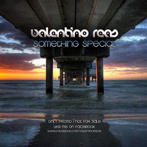 Valentino Reas - Something Special