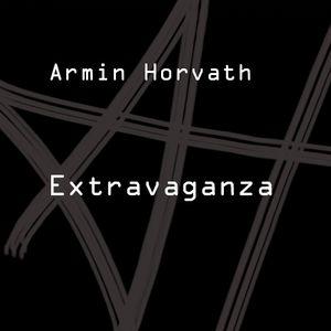 Armin Horvath - Extravaganza