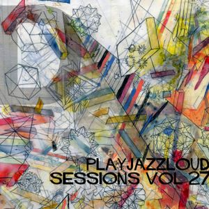 playjazzloud sessions 27