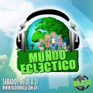 MUNDO ECLECTICO - 008 - 22/08/2015 WWW.RADIOOREJA.COM.AR