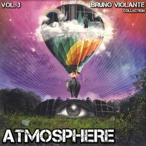 ATMOSPHERE - Volume 3 - Part 1 (Deeper Sensations) by Bruno Violante