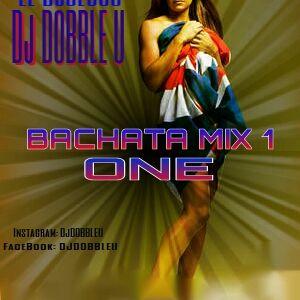 Dj DOBBLE U - Bachata mix ONE