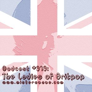 Modcast #373: The Ladies of Britpop