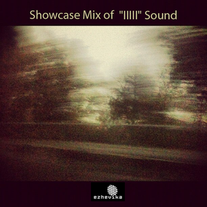 "Showcase Mix of ""IIIII"" Sound"