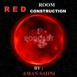 Aman Sahni Presents RED ROOM CONSTRUCTION #2 (26-11-2011)