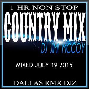 COUNTRY MIX THROWDOWN - DJ JIMI MCCOY JULY 2015