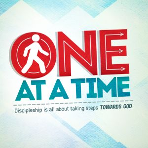 ONE AT A TIME - Follow the One (Part 2)