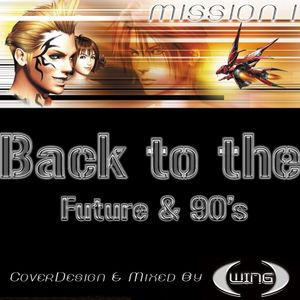 Wing Back To The Future & 90s Mission 1