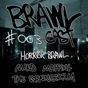 Horror Brawl - Mind Mapping The Brainstorm