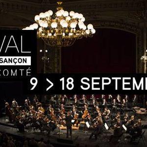 Présentation de la 69ème édition du Festival de Musique de Besançon - 9-18 septembre 2016