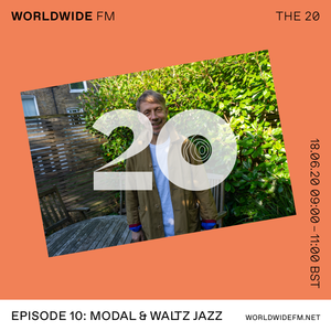 Gilles Peterson: The 20 - Modal and Waltz Jazz // 18-06-20