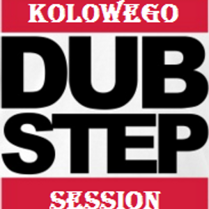 Kolowego - Trap & Dubstep Sesion