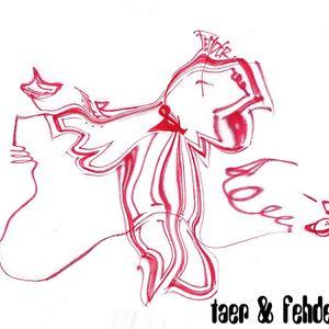 Taer & Fehder @ Radau e.V. - Auffangbecken Part 1 - 07.05.2011